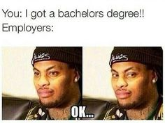 Trying to sell yourself: | 19 Pictures That Sum Up How Absolutely Ridiculous It Is Finding A Job