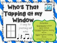Who's That Tapping At My Window Smartboard Lesson Plus Orff and iPads!