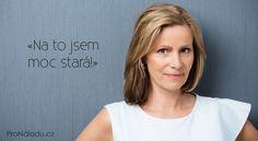«Na to jsem moc stará!» | ProNáladu.cz