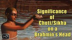 Why Do Indian Brahmins Keep A Shikha Or A Choti - Significance of a Chot...