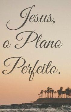 O amor de DEUS: # Mais que perfeito!