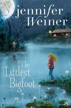 the Littles Bigfoot // Jennifer Weiner