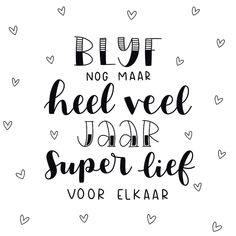 handwriting tip tips Words Quotes, Love Quotes, Qoutes, Improve Your Handwriting, Happy Wedding Day, Dutch Quotes, Hand Lettering Fonts, Engagement Cards, Wedding Quotes