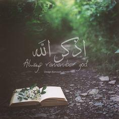 Always remember Allah