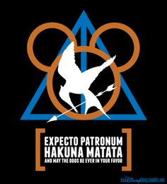 Expecto Patronum Hakuna Matata And May The Odds Be Ever In Your Favor Harry Potter, Lion King, and Hunger Games all at once! Humor Disney, Funny Disney Shirts, Dreamworks, Jarry Potter, Nerd Love, My Love, Hunger Games Trilogy, Hunger Games Tattoo, Fan Picture