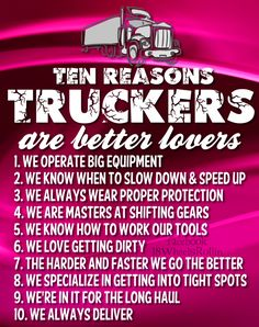 10 Reasons why truckers are better lovers....
