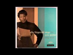 ▶ Ella Fitzgerald sings the Cole Porter songbook (Full album - Disc 1) - YouTube