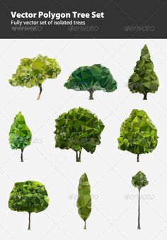 Vector Polygon Tree Set #GraphicRiver 9 fully vector set of polygon trees. Can be used in videos, games, web design & print. Vector files in AI, EPS.