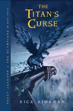 Percy Jackson and the Olympians #3: Titan's Curse by Rick Riordan