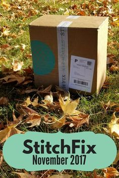 Stitch Fix Unboxing & Try On - November 2017. Stitch fix styling service review and shopping. Stitch fix clothing subscription box