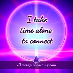 Today's Centering Thought: I Take Time Alone To Connect Visit us www.amethystcoaching.com Personal Coaching Site #affirmation #coaching Like Us on Facebook https://www.facebook.com/amethystcoaching?ref=hl