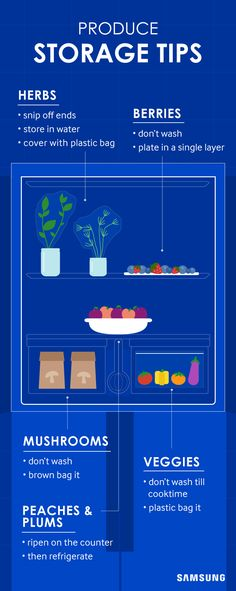 We've taken the guess work out of storing produce in your fridge with this guide. Now you'll know how best to keep fruits like strawberries and plums, vegetables like peppers and mushrooms, and herbs like basil. The 4-Door Flex fridge from Samsung has multiple temperature settings and adjustable shelves to make refrigerating all of your groceries even easier.