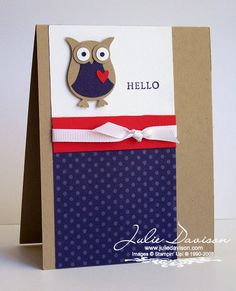 Julie's Stamping Spot -- Stampin' Up! Project Ideas Posted Daily: Stampin' Up! Owl Punch Hello Card