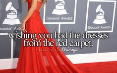 And be on the red carpet for being a famous singer but im to nervous and petrfied with rejection