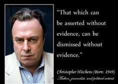 Atheism, Free Thought, Reason, Skepticism, Logic, Secularism, Science, Anti-theist, Christopher Hitchens