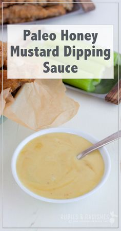 Paleo Honey Mustard Dipping Sauce - Rubies & Radishes