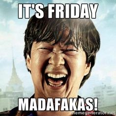 50 Best Friday Memes - Memes About Friday