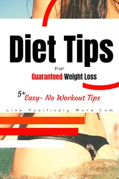 Diet Tips for Guaranteed Weight Loss
