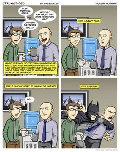 Batman, the answer to all of life's problems.