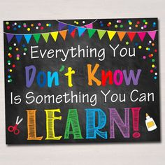 PRINTABLE Everything You Don't Know Can Learn Poster , Positive Thinking Growth Mindset Teacher Classroom Power of Yet Art – Education Posters Summer Bulletin Boards, Teacher Bulletin Boards, Back To School Bulletin Boards, Classroom Bulletin Boards, Art Classroom, Preschool Bulletin, School Display Boards, Classroom Objectives, Toddler Bulletin Boards