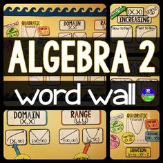 Algebra 2 word wall. With references for domain, range, increasing and decreasing in interval notation, this word wall is perfect for a bulletin board in your Algebra 2 classroom. Also included is a quadratic example graph showing the vertex, the equation in vertex form (and how those two relate), domain, range, increasing and decreasing.