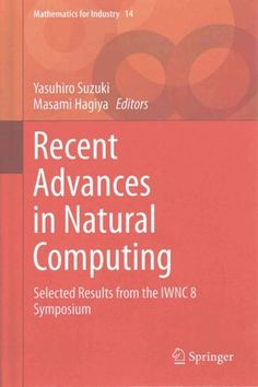 Recent Advances in Computing: Selected Results from the Iwnc 8 Symposium