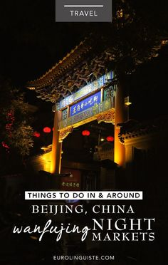 12 Things to Do In & Around Beijing, China - Eurolinguiste China Travel, China Trip, Food Spot, Food Advertising, Beach Trip, Beach Travel, Beijing China, Okinawa Japan, Chicago Restaurants
