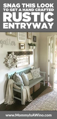 Snag This Look To Get a Handcrafted Rustic Entryway - Rustic entryway ideas for styling around a bench to make it inviting - Entryway bench - Entryway Decor