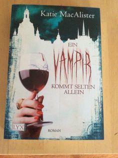 Katie MacAlister Ein Vampir kommt selten allein Band 6 der Vampirserie