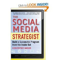 """The new book, The Social Media Strategist from Christopher Barger, the social media director who built successful programs at both GM and IBM, provides the tools you need to meet all the challenges of building a social media strategy in a large company, including corporate culture, legal barriers, and the kind of bureaucratic resistance unique to large organizations."" via @Radian6 {affiliate} $15.67 (or $9.99 Kindle)"