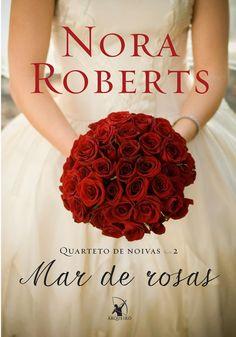 Mar de Rosas – Bed of Roses - Nora Roberts