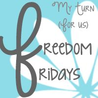 """Freedom Fridays"" from My Turn for Us"