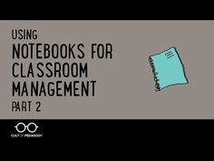 Using Notebooks for Classroom Management, Part 2 - YouTube