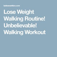 Lose Weight Walking Routine! Unbelievable! Walking Workout