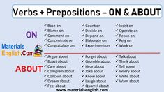 Verbs + Prepositions – ON & ABOUT English Grammar Notes, English Adjectives, Basic Grammar, English Language Learners, English Phrases, English Writing, English Vocabulary, Prepositional Phrases, English Teaching Resources