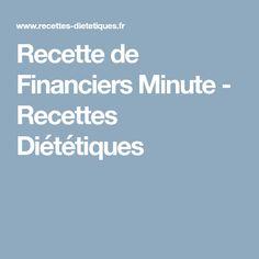 Recette de Financiers Minute - Recettes Diététiques