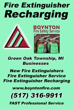 Fire Extinguisher Recharging Green Oak Township, MI (517) 316-9911 We're Boynton Fire Safety Service. Call Today and Discover the Complete Source for all Your Fire Protection!