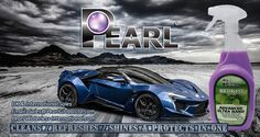 Pearl Advanced Ultra Nano.. Waterless Car Wash product delivering Shine, Reflection and Protection all-in-one.