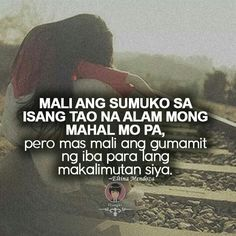 Filipino Quotes, Pinoy Quotes, Tagalog Love Quotes, Qoutes About Love, Sad Love Quotes, Wise Quotes, Crush Quotes, Hugot Lines Tagalog Love, Tagalog Quotes Hugot Funny