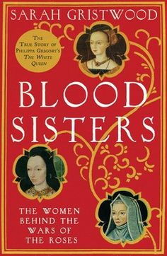 Sarah Gristwood author of Blood Sisters: The Women Behind the Wars of the Roses examines the DNA trail which confirmed King Richard III remains Good Books, Books To Read, Medieval Books, Wars Of The Roses, Richard Iii, Historical Fiction, History Books, Love Book, So Little Time