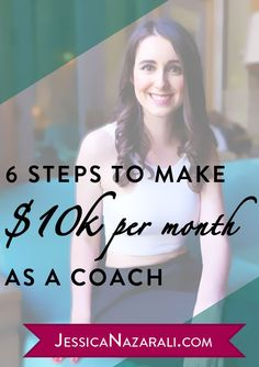 6 Steps To Make $10K Per Month As A Coach (even if you are a newbie!)