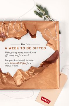 From December 3-9 we're giving away a new Levi's gift every day! Just re-pin your favorite Levi's items—or pin another item from your wish list—with #LevisBeGifted to enter. Keep checking back, because a new gift will be given away daily.