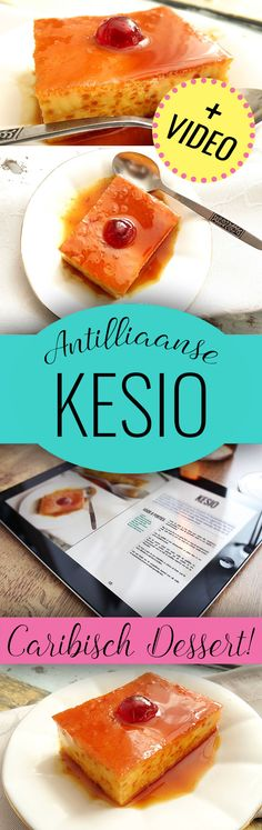 Kesio / Quesillo – Antilliaans recept + VIDEO KESIO: The most delicious dessert for after the Christmas dinner! food Related posts: No related posts. Easy Delicious Recipes, Sweet Recipes, Delicious Desserts, Yummy Food, Cake Recipes, Homemade Sweets, Caribbean Recipes, Caribbean Food, Lunch Snacks