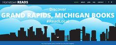 Authors from Grand Rapids, MI - Did you know there's a free site where your published book can be featured? It's called Hometown Reads and it's ready for your book. Here is the join page - give it a try.