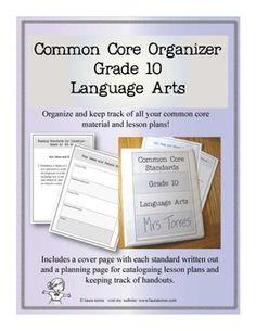 Common Core Organizer - Tenth Grade Language Arts. Tame the common core!