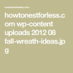 howtonestforless.com wp-content uploads 2012 08 fall-wreath-ideas.jpg