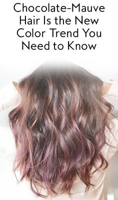 Chocolate-Mauve Hair Is the New Color Trend Blowing Up on Instagram from InStyle.com