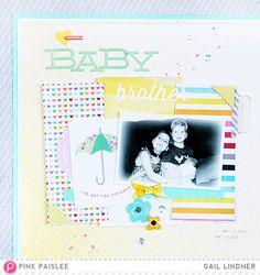 Baby Brother Layout @greatestview @PinkPaislee #pinkpaislee #scrapbooking #DIY #hellosunshine