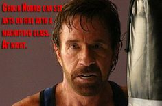 Chuck Norris can set ants on fire with a magnifying glass ... at night.