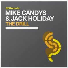 Mike Candys & Jack Holiday - The Drill (Radio Edit)